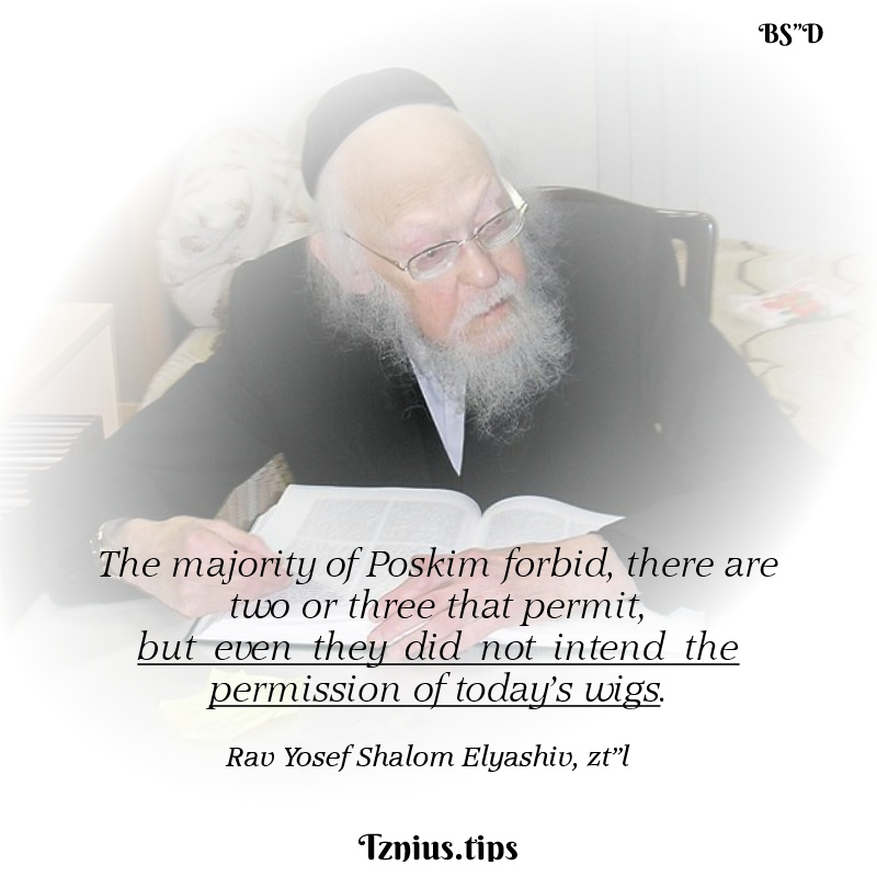 "Rav Elyashiv zt""l on the Wig Sheitel"